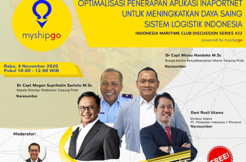 IMC Discussion Series #22 : Optimalisasi Penerapan Aplikasi INAPORTNET, Dalam Meningkatkan Daya Saing Sistem Logistik Indonesia