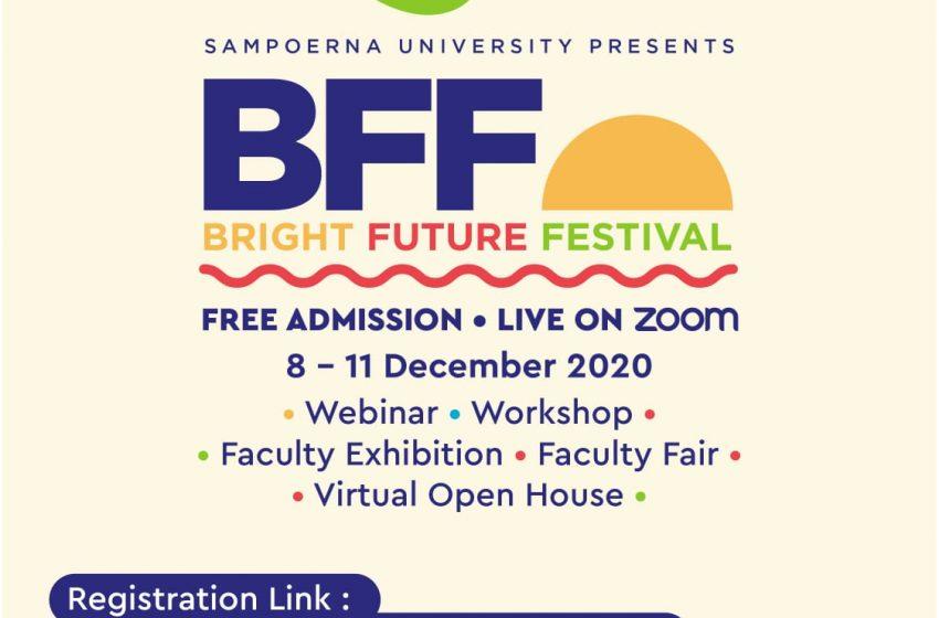 Sampoerna University Gelar Bright Future Festival, Dukung Mimpi Anak Muda Indonesia